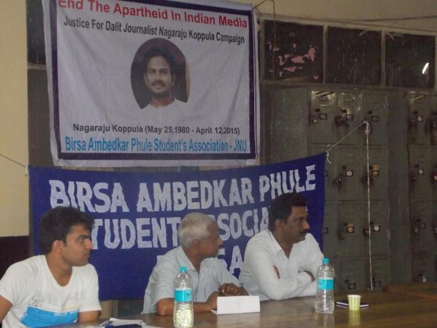 Birsa Ambedkar Phule Students Association of Jawaharlal Nehru University, New Delhi organised a meeting to demand justice for Dalit journalist Nagaraju.